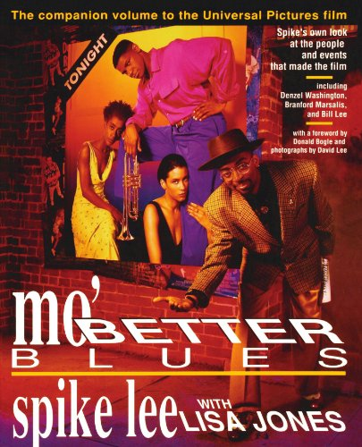 Mo' Better Blues: The Companion Volume to the Universal Pictures Film