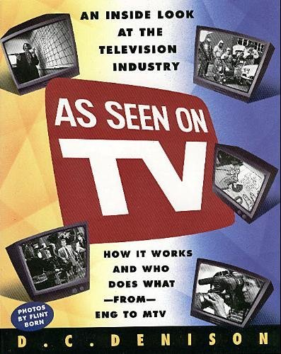9780671726195: As Seen on Tv/an Inside Look at the Television Industry, How It Works and Who Does What from Eng to Mtv