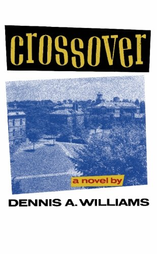 Crossover: Williams, Dennis A.