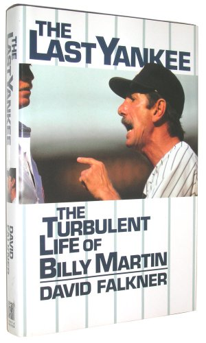 9780671726621: The LAST YANKEE: THE TURBULENT LIFE OF BILLY MARTIN