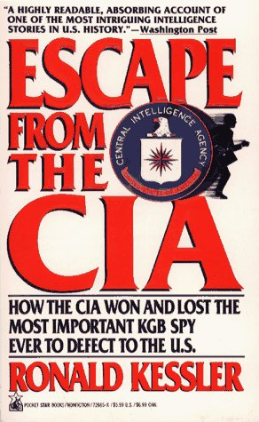 9780671726652: Escape from the CIA: How the CIA Won and Lost the Most Important KGB Spy Ever to Defect to the U.S.
