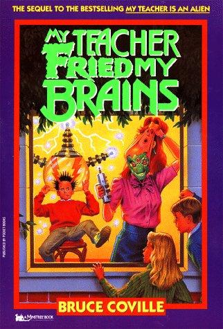 9780671727109: My Teacher Fried My Brains (Minstrel Book)