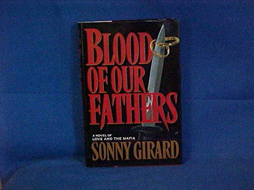9780671727406: Blood of Our Fathers: A Novel of Love and the Mafia