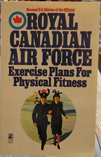 9780671727550: Royal Canadian Air Force Exercise Plans for Physical Fitness