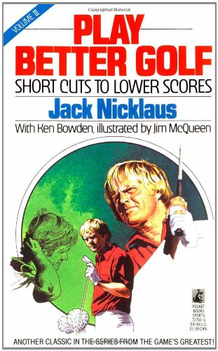 Play Better Golf: Vol. III (0671727656) by Jack Nicklaus