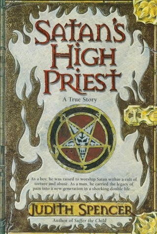 Satan's High Priest: Judith Spencer