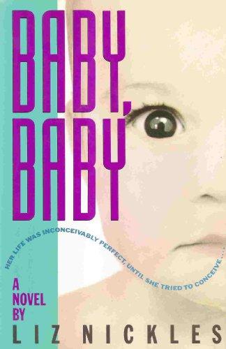 Baby, Baby: Nickles, Liz