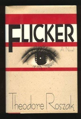 Flicker: Roszak, Theodore