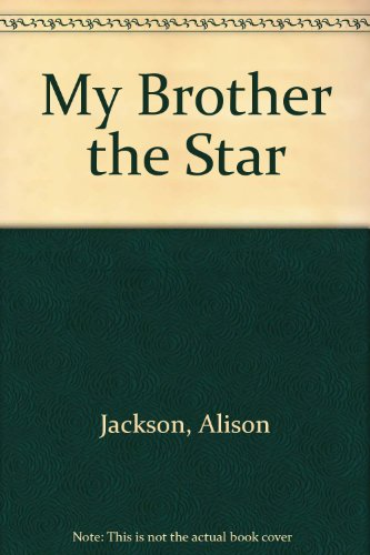 9780671728632: My Brother the Star: My Brother the Star