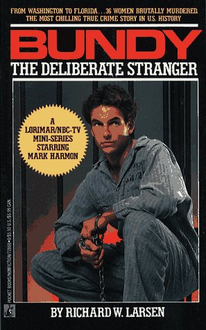 9780671728663: Bundy: The Deliberate Stranger