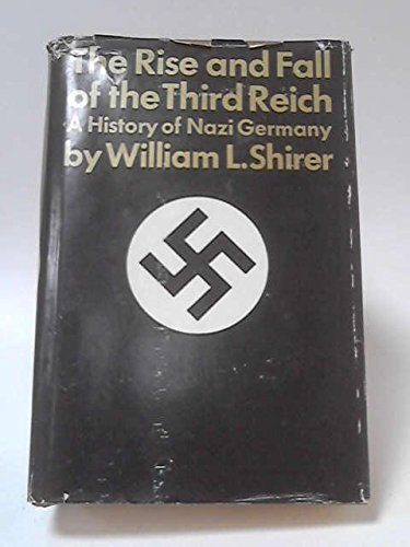 Rise And Fall Of The Third Reich-30TH: Shirer, William