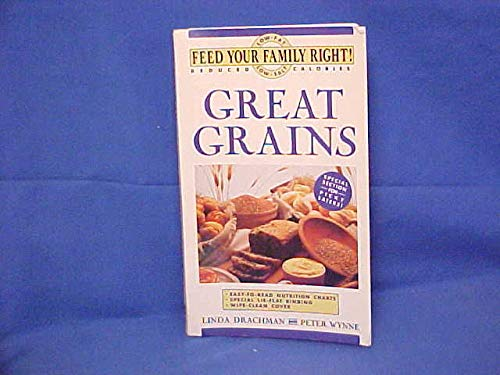 Great Grains - feed your family right! (a John Boswell Assoc/King Hill Production Book)