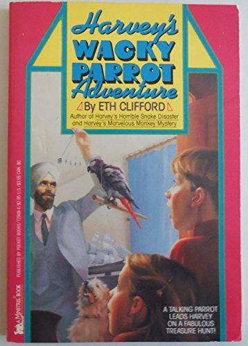 9780671729080: Harvey's Wacky Parrot Adventure