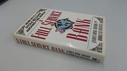 9780671729110: A Full Service Bank: How BCCI Stole Billions Around the World