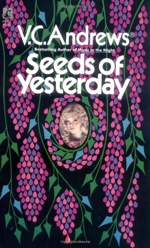 9780671729486: Seeds of Yesterday (Dollanganger Saga)
