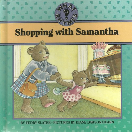 Shopping With Samantha (What Rhymes?): Slater, Teddy