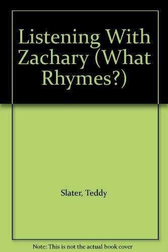 9780671729851: Listening With Zachary (What Rhymes?)