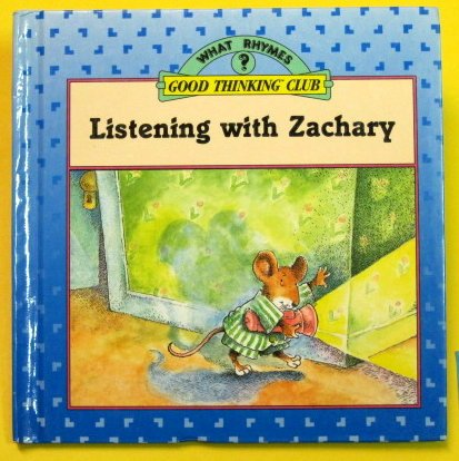 9780671729868: Listening With Zachary (What Rhymes?)