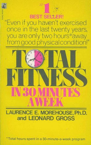 9780671729936: Total Fitness in 30 Minutes a Week