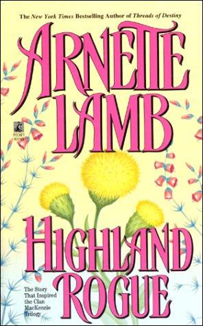 Highland Rogue: Arnette Lamb