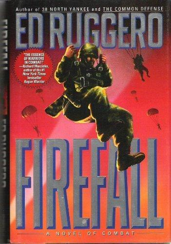 FIREFALL: Ed Ruggero