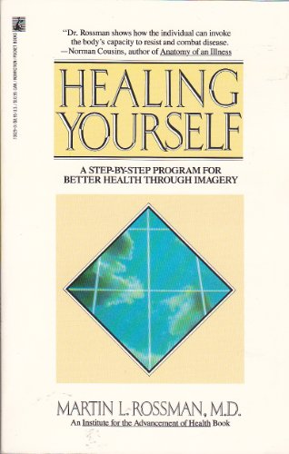 9780671730291: Healing Yourself: A Step-By-Step Program for Better Health Through Imagery