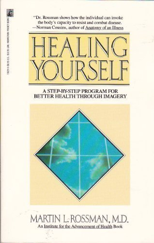 9780671730291: HEALING YOURSELF (Institute for the Advancement of Health)