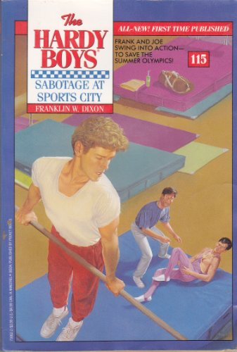 9780671730628: Sabotage at Sports City (The Hardy Boys #115)