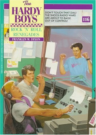 ROCK 'N' ROLL RENEGADES (HARDY BOYS 116): Franklin W. Dixon