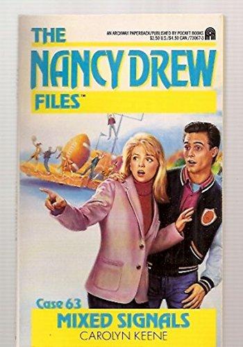 9780671730673: Mixed Signals (Nancy Drew Files, Case 63)