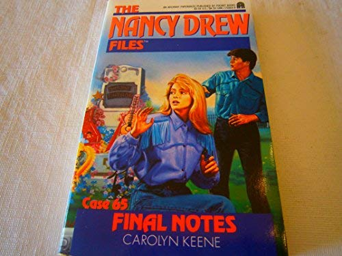 Final Notes (Nancy Drew Files, No 65): Keene, Carolyn