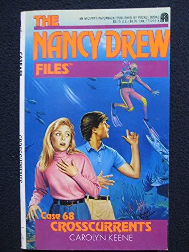 Crosscurrents (Nancy Drew, No. 68): Carolyn Keene