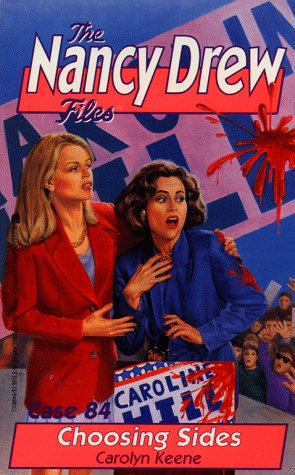 9780671730888: Choosing Sides (The Nancy Drew Files 84)