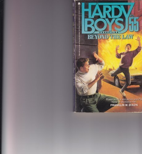 Beyond the Law (Hardy Boys Casefiles, Book: Franklin W. Dixon