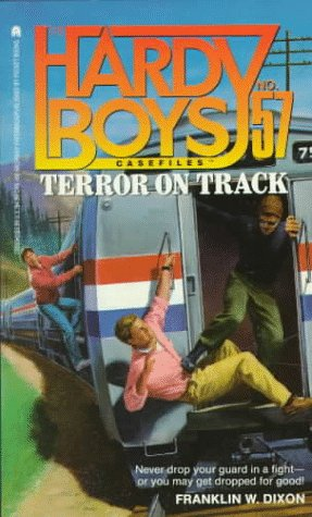 Terror on Track (Hardy Boys Casefiles, No. 57): Dixon, Franklin W.