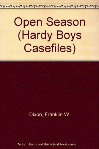 9780671730956: Open Season (Hardy Boys Casefiles, No. 59)