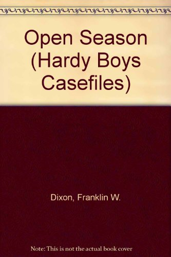 9780671730956: Open Season (Hardy Boys Casefiles, No. 59)
