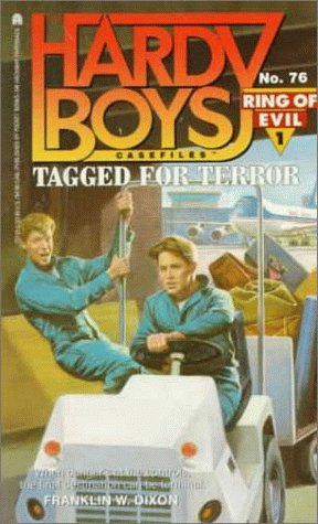 9780671731120: Tagged for Terror (Hardy Boys Casefiles, No. 76 / Ring of Evil, No. 1)