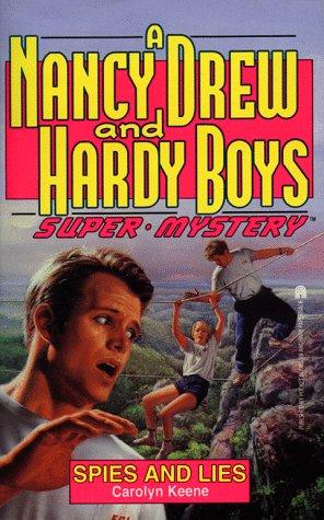 Spies and Lies (Nancy Drew & Hardy: Carolyn Keene
