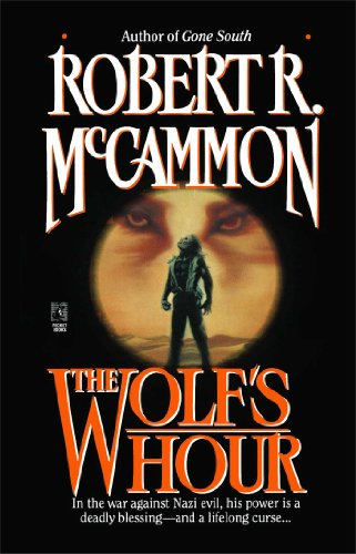The Wolf's Hour (0671731424) by Robert R. McCammon