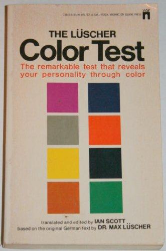 The Lüscher Color Test: Max Lüscher (Author);