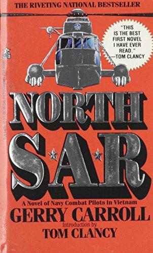 NORTH SAR : A Novel of Navy: Carroll, Gerry. (introduction
