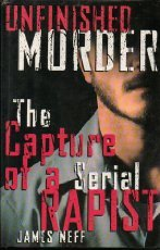 9780671731854: UNFINISHED MURDER: THE CAPTURE OF A SERIAL RAPIST