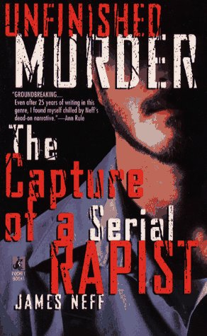 9780671731861: Unfinished Murder: The Capture of a Serial Rapist