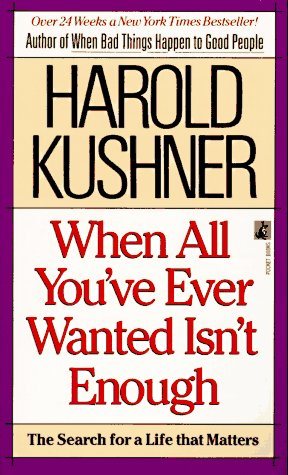 When All You Ever Wanted Isn't Enough: Kushner, Harold