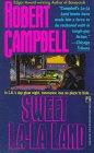 Sweet La La Land (0671732366) by Robert Campbell