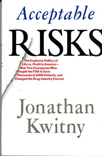 Acceptable Risks: Kwitny, Jonathan
