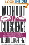 9780671732615: Without Conscience: The Disturbing World of the Psychopaths Among Us