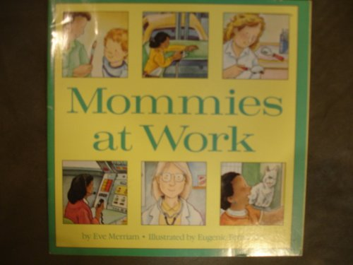 9780671732752: MOMMIES AT WORK