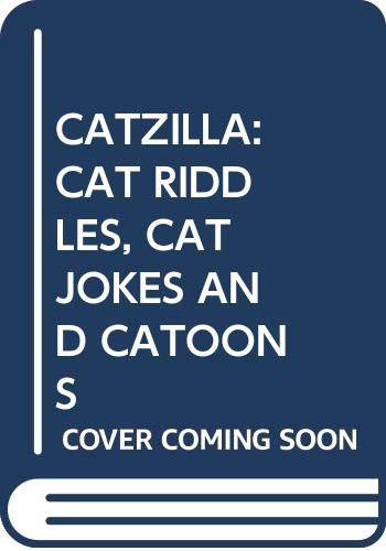 9780671732974: Catzilla: Cat Riddles, Cat Jokes and Catoons: Catzilla: Cat Riddles, Cat Jokes and Catoons